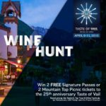 Want to Win Tickets to the Taste of Vail?